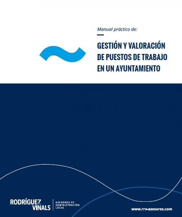 <p>GESTIÓN Y VALORACIÓN DE PUESTOS DE TRABAJO EN UN AYUNTAMIENTO</p>