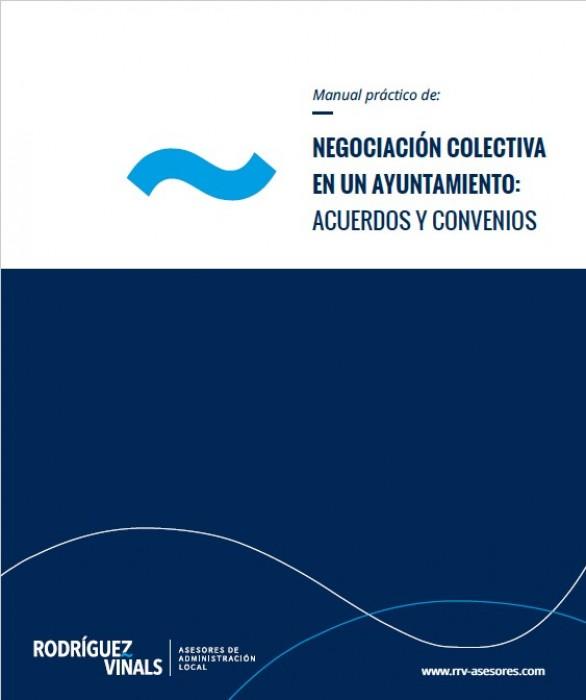 <p>NEGOCIACIÓN COLECTIVA EN UN AYUNTAMIENTO: ACUERDOS Y CONVENIOS</p>